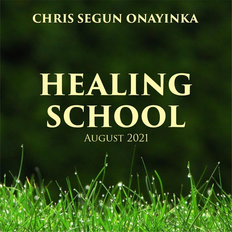 Healing School August 2021