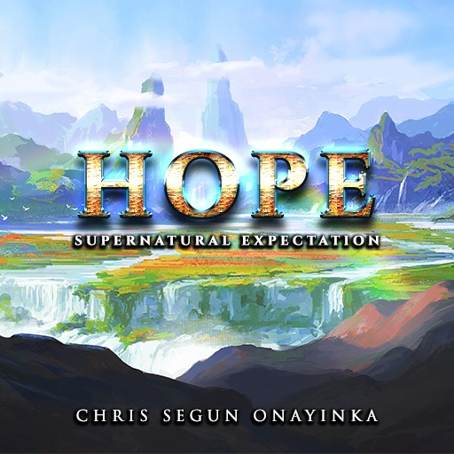 Hope - Supernatural Expectation