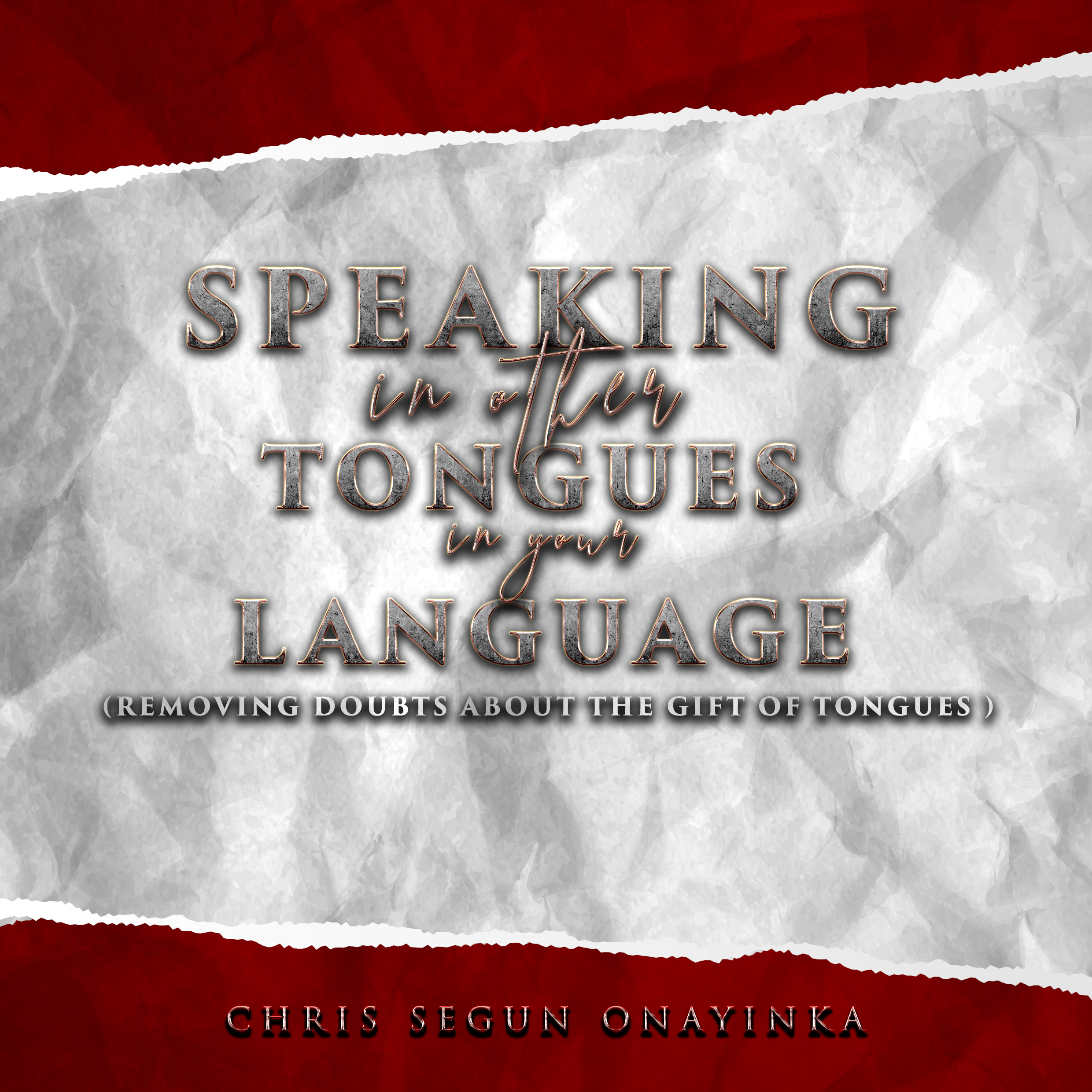 Speaking in Other tongues in your language