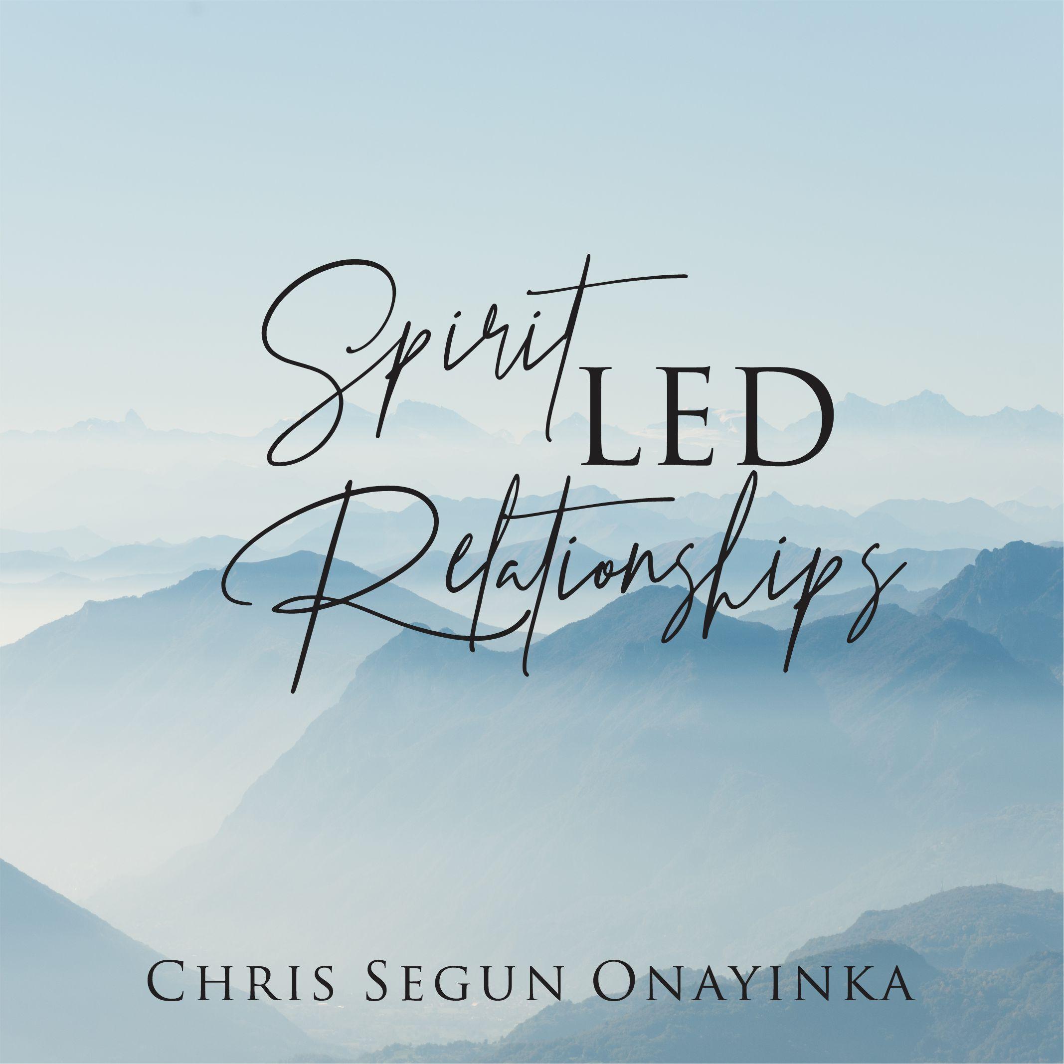 Spirit Led Relationships